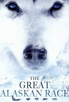 مشاهدة وتحميل فلم The Great Alaskan Race اونلاين