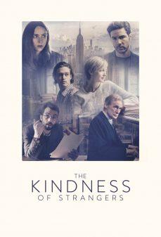مشاهدة وتحميل فلم The Kindness of Strangers اونلاين