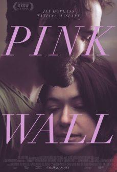 مشاهدة وتحميل فلم Pink Wall اونلاين