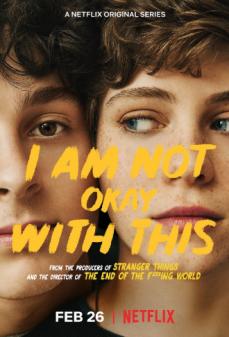 مشاهدة وتحميل فلم I Am Not Okay with This اونلاين