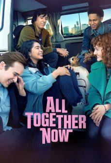 مشاهدة وتحميل فلم All Together Now اونلاين