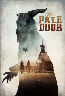 مشاهدة وتحميل فلم The Pale Door اونلاين