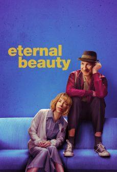 مشاهدة وتحميل فلم Eternal Beauty اونلاين