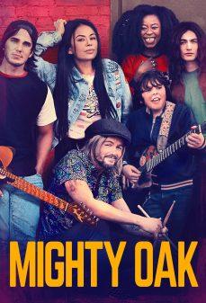 مشاهدة وتحميل فلم Mighty Oak اونلاين