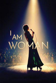 مشاهدة وتحميل فلم I Am Woman اونلاين