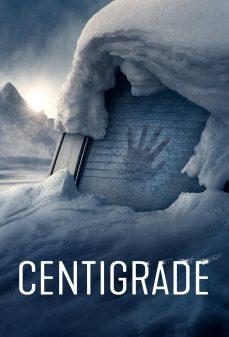 مشاهدة وتحميل فلم Centigrade اونلاين