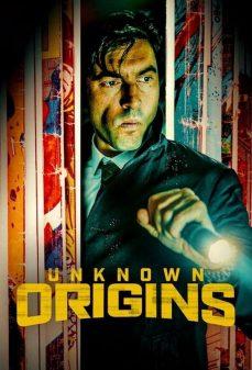 مشاهدة وتحميل فلم Unknown Origins اونلاين