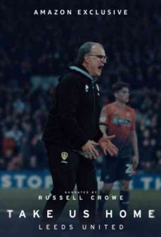 مشاهدة وتحميل فلم Take Us Home: Leeds United اونلاين