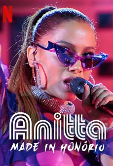 مشاهدة وتحميل فلم Anitta: Made in Honório اونلاين