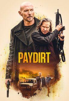 مشاهدة وتحميل فلم Paydirt اونلاين