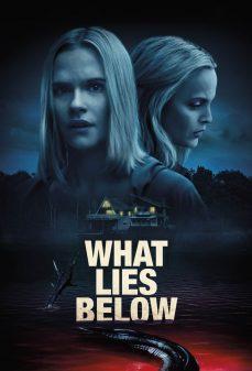 مشاهدة وتحميل فلم What Lies Below اونلاين