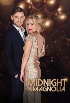 مشاهدة وتحميل فلم Midnight at the Magnolia اونلاين