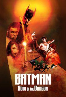 مشاهدة وتحميل فلم Batman: Soul of the Dragon اونلاين