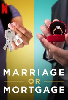 مشاهدة وتحميل فلم Marriage or Mortgage اونلاين