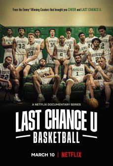مشاهدة وتحميل فلم Last Chance U: Basketball اونلاين