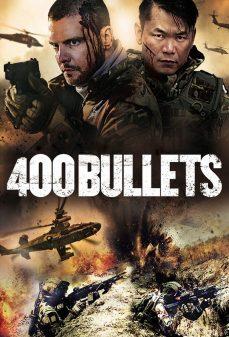 مشاهدة وتحميل فلم 400 Bullets اونلاين