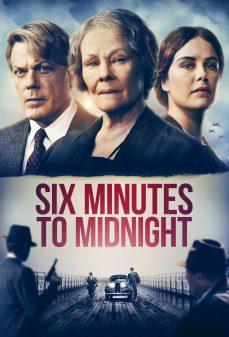 مشاهدة وتحميل فلم Six Minutes to Midnight اونلاين