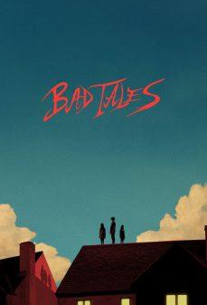 مشاهدة وتحميل فلم Bad Tales اونلاين