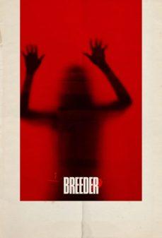 مشاهدة وتحميل فلم Breeder اونلاين