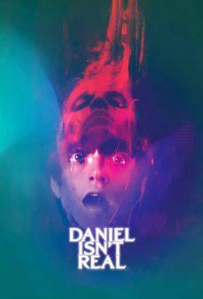 مشاهدة وتحميل فلم Daniel Isn't Real اونلاين
