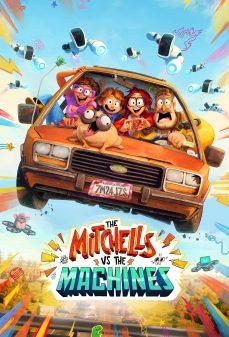 مشاهدة وتحميل  The Mitchells vs. the Machines اونلاين
