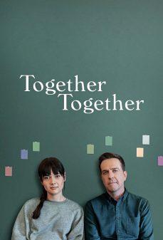 مشاهدة وتحميل فلم Together Together اونلاين