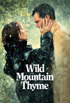 مشاهدة وتحميل فلم Wild Mountain Thyme اونلاين