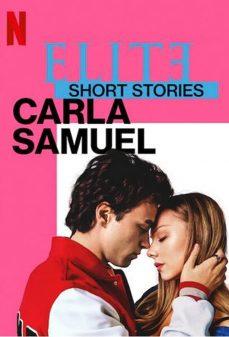 مشاهدة وتحميل فلم Elite Short Stories: Carla Samuel اونلاين