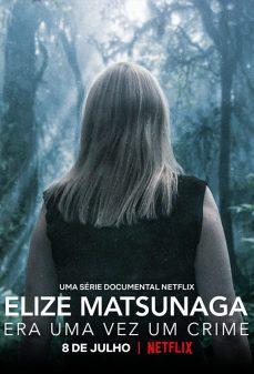 مشاهدة وتحميل فلم Eliza Matsunaga: Once Upon a Crime اونلاين