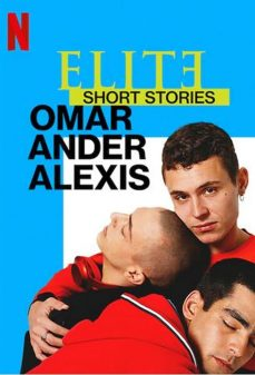 مشاهدة وتحميل فلم Elite Short Stories: Omar Ander Alexis اونلاين
