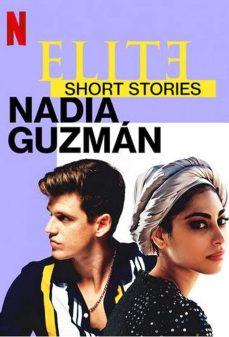 مشاهدة وتحميل فلم Elite Short Stories: Nadia Guzmán اونلاين