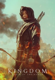 مشاهدة وتحميل فلم Kingdom: Ashin of the North اونلاين