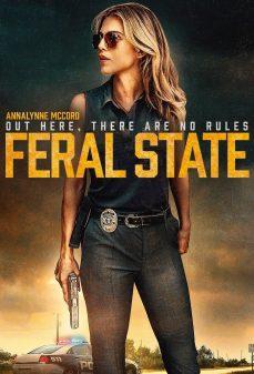مشاهدة وتحميل فلم Feral State اونلاين