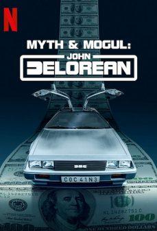 مشاهدة وتحميل فلم Myth & Mogul: John DeLorean اونلاين