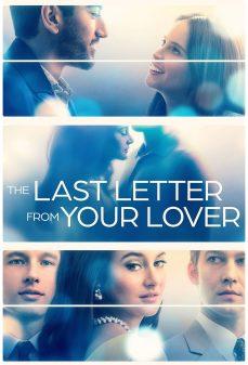 مشاهدة وتحميل فلم The Last Letter from Your Lover اونلاين