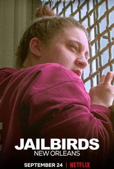 مشاهدة وتحميل فلم Jailbirds New Orleans اونلاين