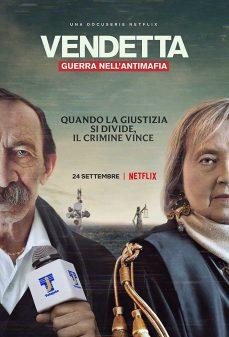مشاهدة وتحميل فلم Vendetta: Guerra nell'antimafia اونلاين