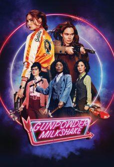 مشاهدة وتحميل فلم Gunpowder Milkshake اونلاين
