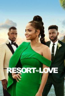 مشاهدة وتحميل فلم Resort to Love اونلاين