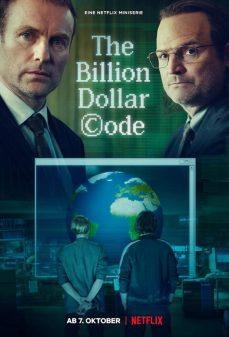 مشاهدة وتحميل فلم The Billion Dollar Code اونلاين